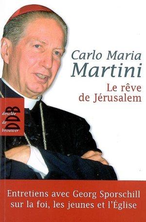 le rêve de jérusalem martini